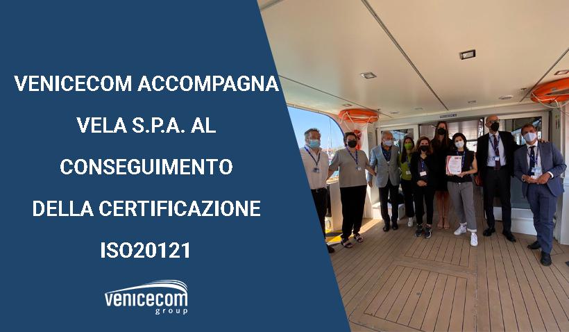 VENICECOM ACCOMPAGNA VELA S.P.A. ALLA CERTIFICAZIONE ISO20121